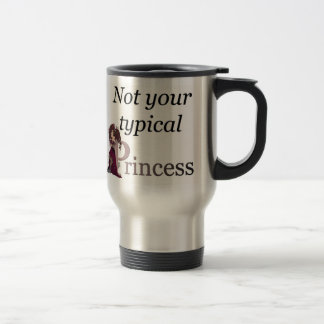 Not your Typical Princess Travel Mug... Ceri style