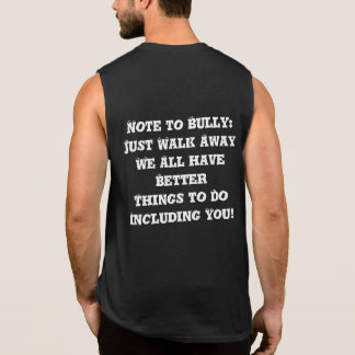 Nota a tiranizar: Apenas del ir matón anti - Camisetas Sin Mangas