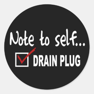 Nota al uno mismo… Compruebe el tapón de desagüe - Etiquetas