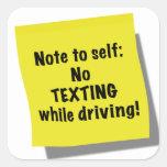 Nota al uno mismo, el ningún texting mientras que colcomanias cuadradas