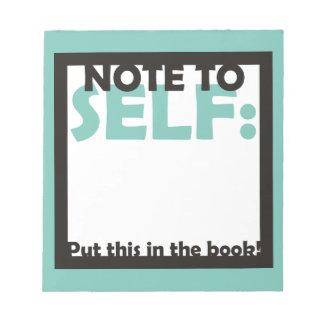 Nota al uno mismo: Ponga esto en el libro Libretas Para Notas
