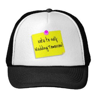 Nota al uno mismo que se casa mañana gorras de camionero