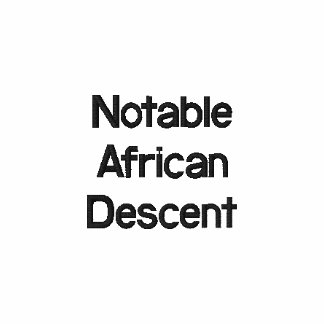 Notable African Descent T-shirt Polo Shirt