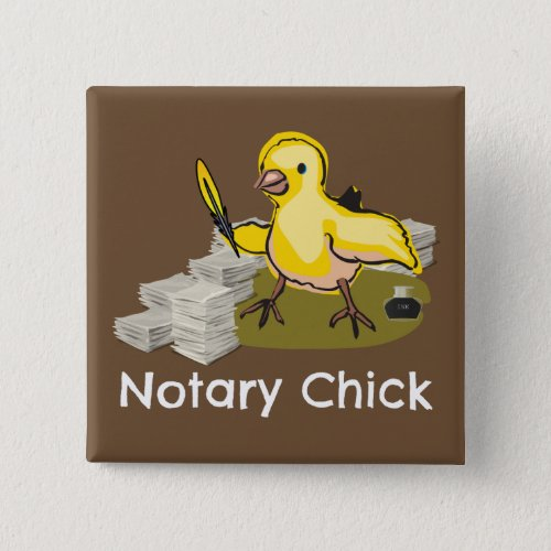 Notary Chick with Feather Quill and Documents 2-inch Square Button