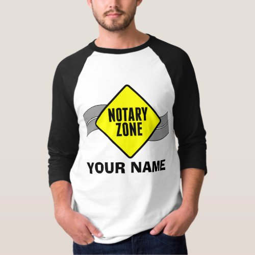 Notary Zone Yellow Road Sign Customized with Any Text Raglan T-Shirt