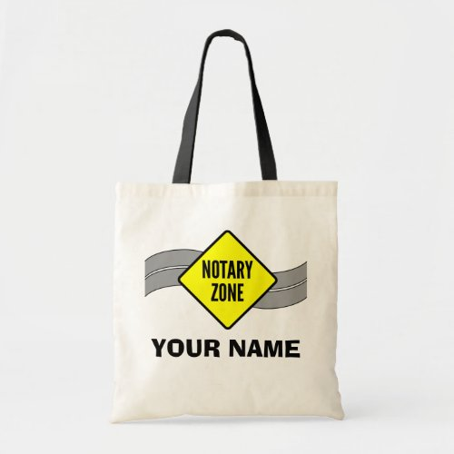 Notary Zone Yellow Road Sign Personalized Budget Tote Bag