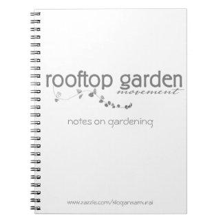 Notas del jardín del tejado sobre cultivar un notebook