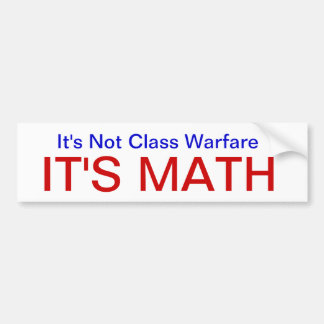 NotClassWarfareMath Bumper Sticker