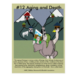 Note #12 Aging and Death -  from Dependent Arising Postcard