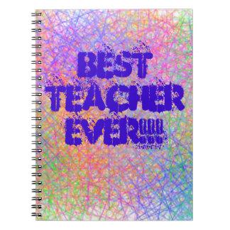 Note Book Best Teacher Ever!!!