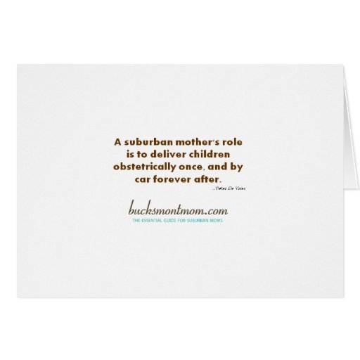 Note Card: A Suburban Mother's Role Stationery Note Card