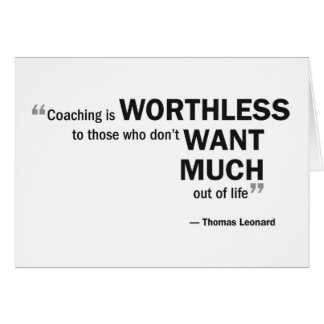 Note card - 'Coaching is worthless...'