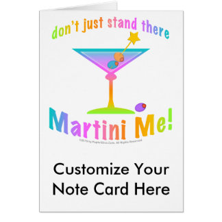 Note Card - Don't just stand there - MARTINI ME!