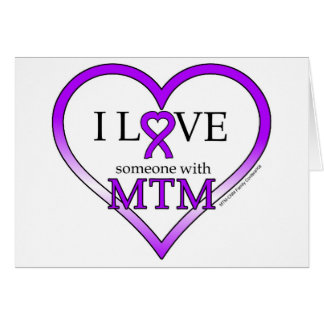 Note Card - I Love Someone With MTM