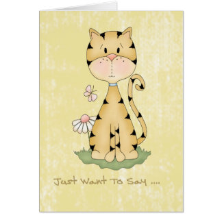 Note Card  -  Just Want To Say, Cute Cat Series