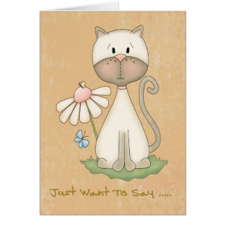 Note Card  -  Just Want To Say Cute Cat Series