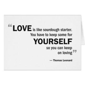 Note card - 'Love is like sourdough...'