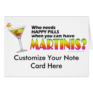 Note Card - Martinis v. Happy Pills