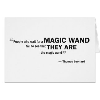 Note card - 'People who wait for a magic...'