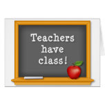 Note Card, Teachers have class! Stationery Note Card