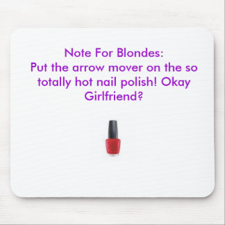 Note For Blondes Mouse Pad