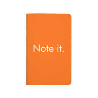 Note it. Notebook
