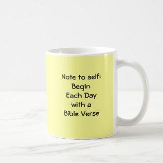 Note to self:BeginEach Daywith a Bible Verse, N... Mug