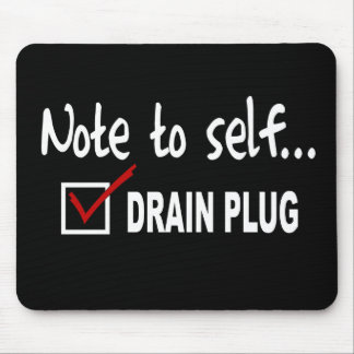 Note to self... Check Drain Plug - funny boating Mouse Pad