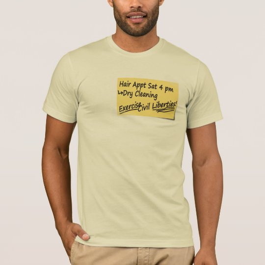 Note to Self: Exercise Civil Liberties T-Shirt