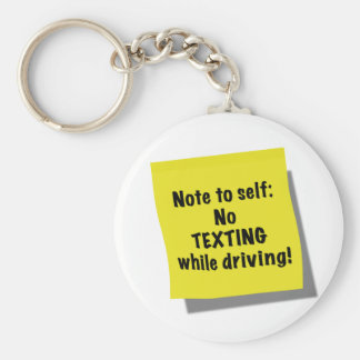 Note to self, No texting while driving Keychain