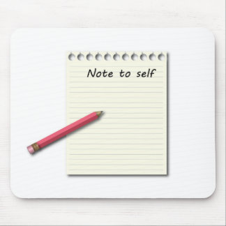 Note to Self paper and pencil Mouse Pad