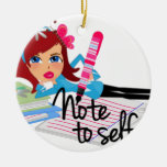 Note To Self Teen Ornaments
