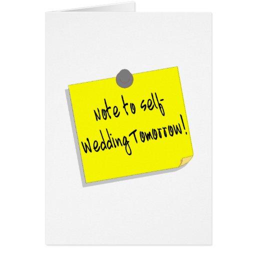 Note To Self Wedding Tomorrow (2) Card
