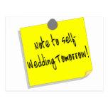 Note To Self (Wedding Tomorrow) Postcard