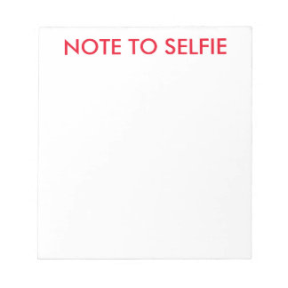 Note to selfie writing note pads