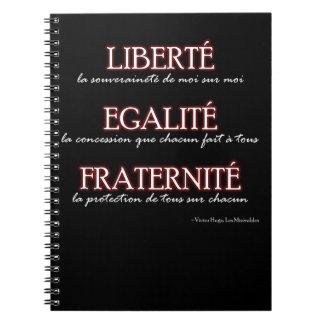 Notebook: Liberté, Egalité, Fraternité Spiral Notebook