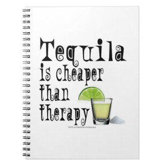 NOTEBOOK, TEQUILA IS CHEAPER THAN THERAPY COCKTAIL SPIRAL NOTEBOOK