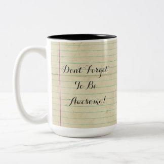 NotebookDFTBA Don't Forget to Be Awesome Two-Tone Coffee Mug