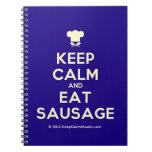 [Chef hat] keep calm and eat sausage  Notebooks