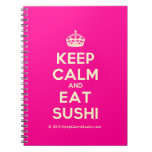 [Crown] keep calm and eat sushi  Notebooks