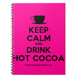 [Cup] keep calm and drink hot cocoa  Notebooks