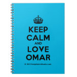 [Crown] keep calm and love omar  Notebooks