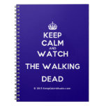 [Crown] keep calm and watch the walking dead  Notebooks