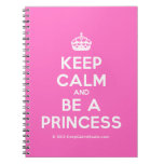 [Crown] keep calm and be a princess  Notebooks