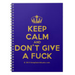 [Dancing crown] keep calm and don't give a fuck  Notebooks
