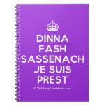 [Crown] dinna fash sassenach je suis prest  Notebooks