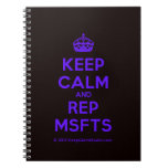 [Crown] keep calm and rep msfts  Notebooks