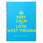 [Crown] keep calm and love west virginia  Notebooks