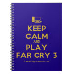 [Computer] keep calm and play far cry 3  Notebooks