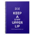 [UK Flag] keep a stiff upper lip  Notebooks